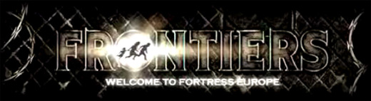 Frontiers the game - welcome to Fortress Europe